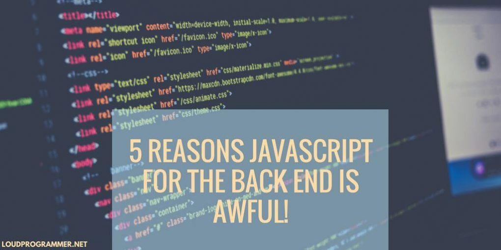 5-Reasons-JavaScript-for-the-Back-End-is-Awful