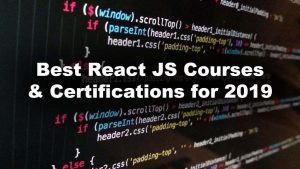 react js certifications, courses, and tutorials